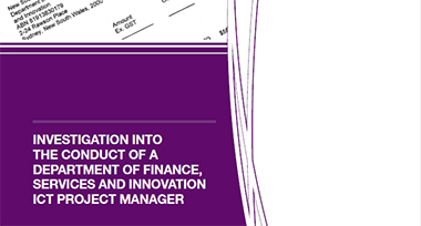 image of the Investigation into the Conduct of a Department of Finance, Services and Innovation ICT Project Manager report.